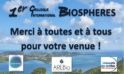 1er Colloque International BIOSPHERES (CIB) Juin 2019 – Vidéos & Actes disponibles !